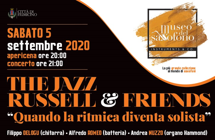 THE JAZZ RUSSELL & Friends – sabato 5 settembre 2020